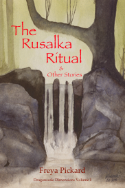 Freya Pickard The Rusalka Ritual