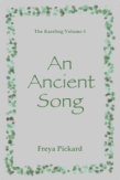 An Ancient Song Volume Three of The Kaerling Series